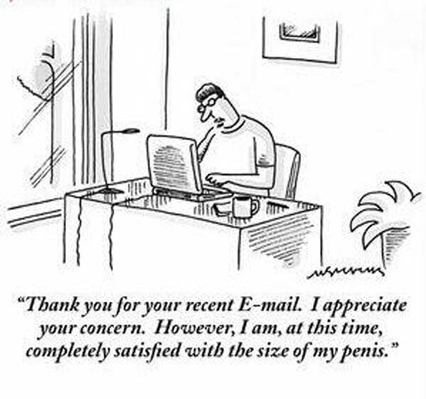 <p>I'm sure you've received one or two of those emails in your time!!</p>