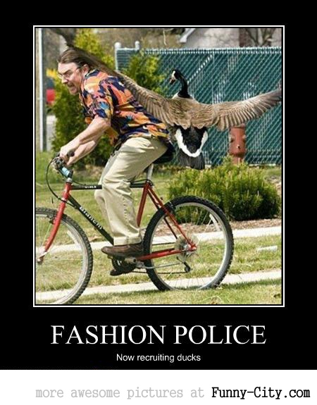 Fashion Police recruiting...
