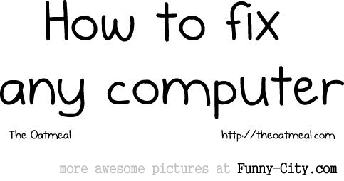 How to fix any computer [1290]