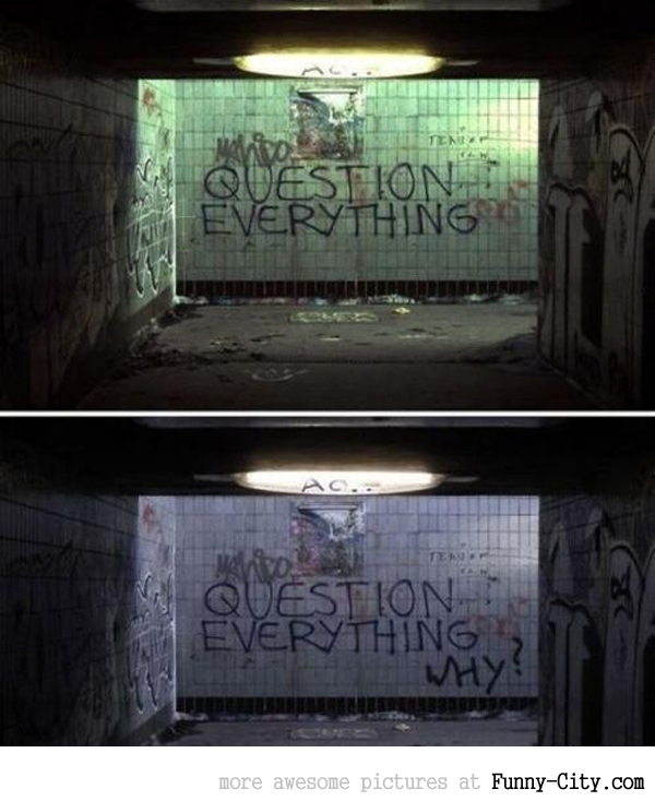 Question everything [1945]
