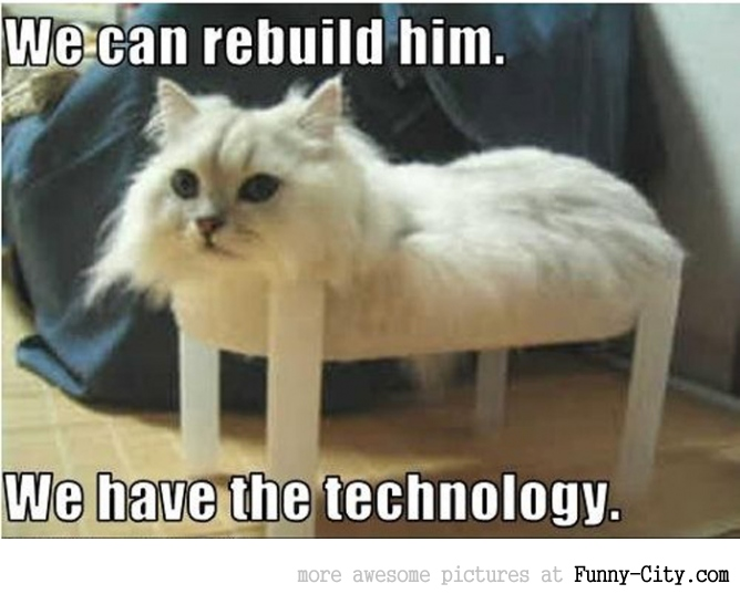 We can rebuild him [2103]
