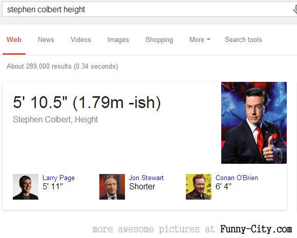 Stephen Colbert is almost 1.80