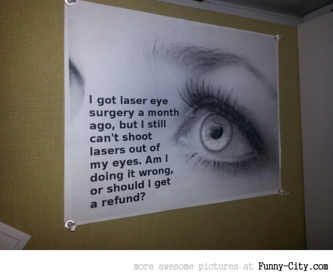 Poster in an ent/eye clinic!