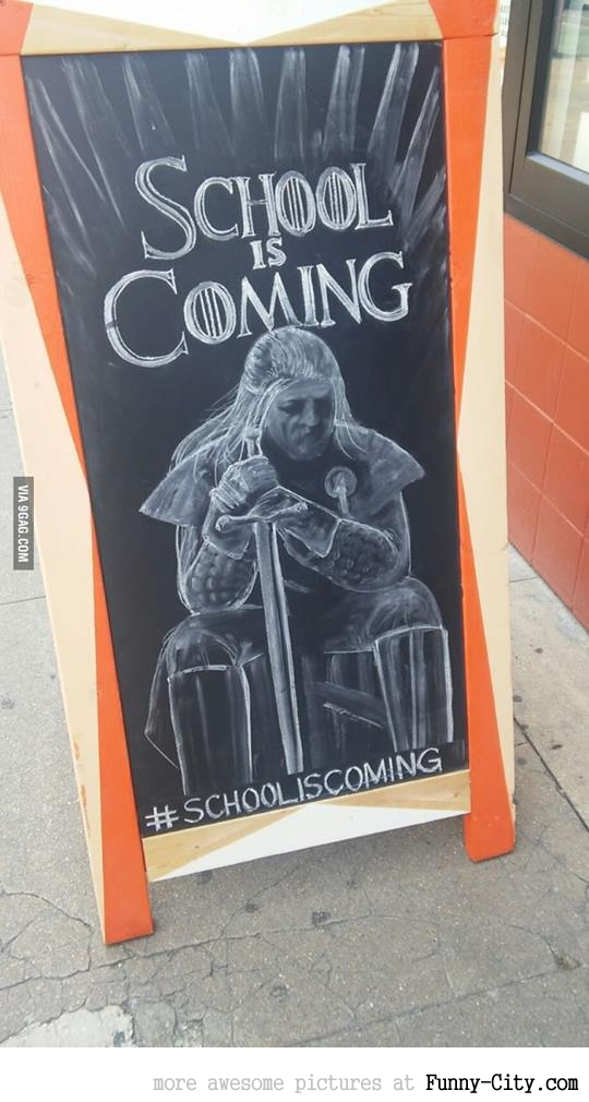 School (and the winter) is coming