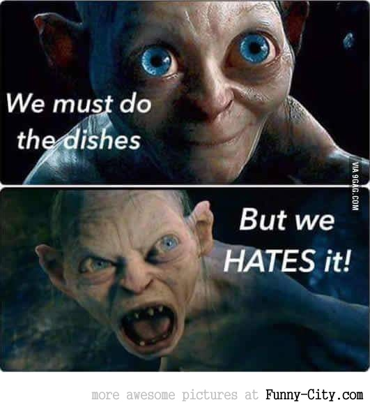 We must do the dishes...
