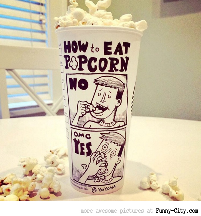 How to eat popcorn
