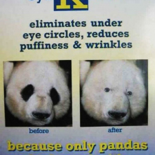 Eye Kreme - Only pandas look good