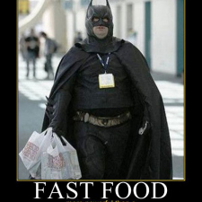 Fast food won Batman