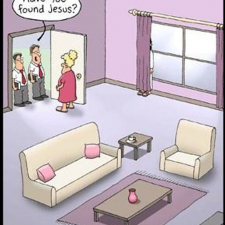 Have you found Jesus..?