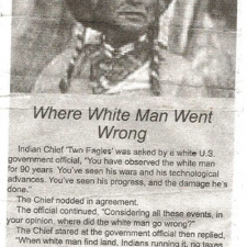 Where white man went wrong...