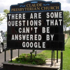 Google can't answer everything!
