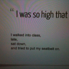 I was so high that