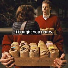 I bought you flours