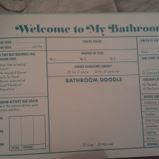 A bathroom activity for guests.