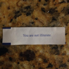 I just got the greatest fortune in the world.