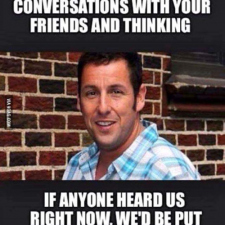 Adam Sandler on talking with friends