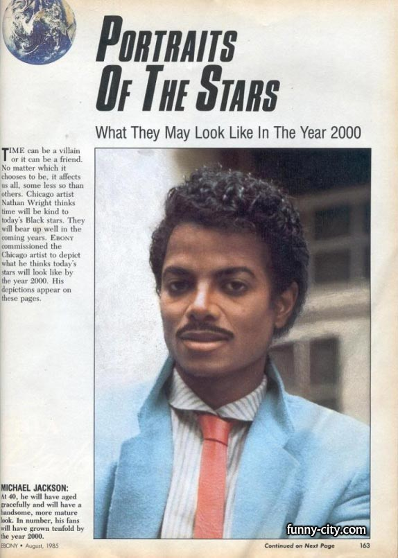 <p>Let's see how Michael Jackson would look like in 2000!!!</p>